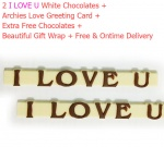 2 I love U White Chocolate Gifts with Archies Love Card