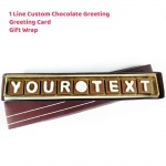 Custom Chocolate Greeting - 1 Line