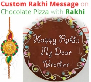 Rakhi Message on Chocolate Pizza